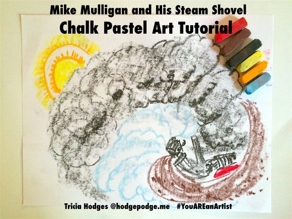 Mike Mulligan and His Steam Shovel Art Tutorial - You ARE an Artist