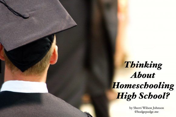 Thinking About Homeschooling For High School?